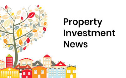 July 2019 Property Investment News